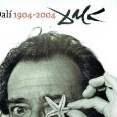 Libros de segunda mano: DALI 1904 - 2004 (LIBRO CONMEMORATIVO CENTENARIO SALVADOR DALI) VVAA. Lote 195107410