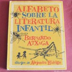 Libros de segunda mano: ALFABETO SOBRE LA LITERATURA INFANTIL - BERNARDO ATXAGA - DIBUJOS - ALEJANDRA HIDALGO - MEDIA VACA. Lote 195109027