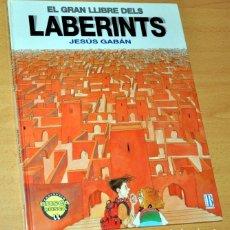 Libros de segunda mano: LIBRO DE JUEGOS EN CATALÁN - EL GRAN LLIBRE DELS LABERINTS - JESÚS GABÁN - EDICIONES B - 1992.. Lote 195112677