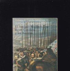 Libros de segunda mano: HISTORIA DE ESPAÑA - LOS REYES CATOLICOS - ALFAGUARA III / ALIANZA EDITORIAL 1979. Lote 195116217