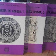 Libros de segunda mano: BENIMELI: LA MASONERIA EN ARAGON. 3 TOMOS. COMPLETA, (COLECCION ARAGON, 36, 37, 38. AÑO 1979).. Lote 195118211