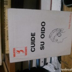 Libros de segunda mano: CUIDE SU OIDO, JORGE SINTES PROS, NATURISTA. Lote 195122792
