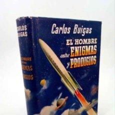 Libros de segunda mano: EL HOMBRE ENTRE ENIGMAS Y PRODIGIOS (CARLOS BUIGAS) HYMSA, 1946. Lote 195123377