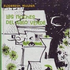 Libros de segunda mano: MULDER, ELISABETH: LAS NOCHES DEL GATO VERDE. ILUSTRACIONES DE ASUNCIÓN BALZOLA. . Lote 195124003