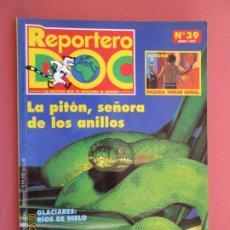 Libros de segunda mano: REPORTERO DOC Nº 39 , JUNIO 1997 - LA PITON , SEÑORA DE LOS ANILLOS . Lote 195132315