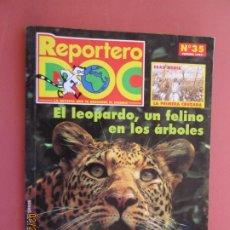 Libros de segunda mano: REPORTERO DOC Nº 35 , FEBRERO 1997 - EL LEOPARDO , UN FELINO EN LOS ARBOLES . Lote 195133081