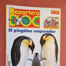 Libros de segunda mano: REPORTERO DOC Nº 34 - ENERO 1997 - EL PINGÜINO EMPERADOR . Lote 195133203