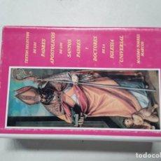 Libros de segunda mano: TEXTOS SELECTOS DE LOS PADRES APOSTÓLICOS DE LOS SANTOS PADRES. Lote 195140677