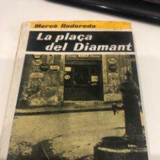 Libros de segunda mano: LA PLAÇA DEL DIAMANT. Lote 195141831