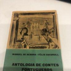 Libros de segunda mano: ANTOLOGÍA DE CONTES PORTUGUESOS. Lote 195144133