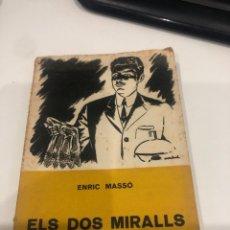 Libros de segunda mano: ELS DOS MIRALLS. Lote 195144206