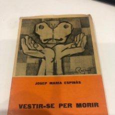 Libros de segunda mano: VESTIR-SE PER MORIR. Lote 195144413
