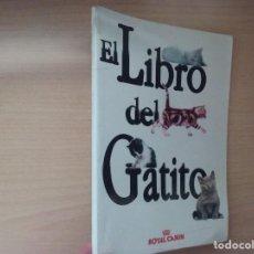 Libros de segunda mano: EL LIBRO DEL GATITO ROYAL CANIN. Lote 195145021