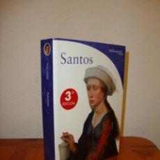 Libros de segunda mano: SANTOS. LOS DICCIONARIOS DEL ARTE - ELECTA, RARO. Lote 195150290