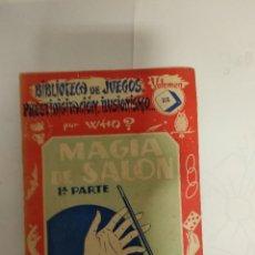 Libros de segunda mano: MAGIA DE SALON / EDITORIAL SINTES 1961. Lote 195150446