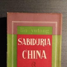 Libros de segunda mano: SABIDURÍA CHINA LIN YUTANG BIBLIOTECA NUEVA 1959. Lote 195152615
