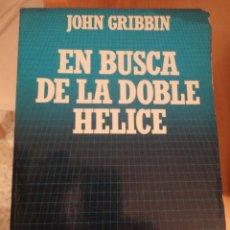 Libros de segunda mano: EN BUSCA DE LA DOBLE HELICE. JOHN GRIBBIN. BIBLIOTECA CIENTIFICA SALVAT. Nº 53. Lote 195153768