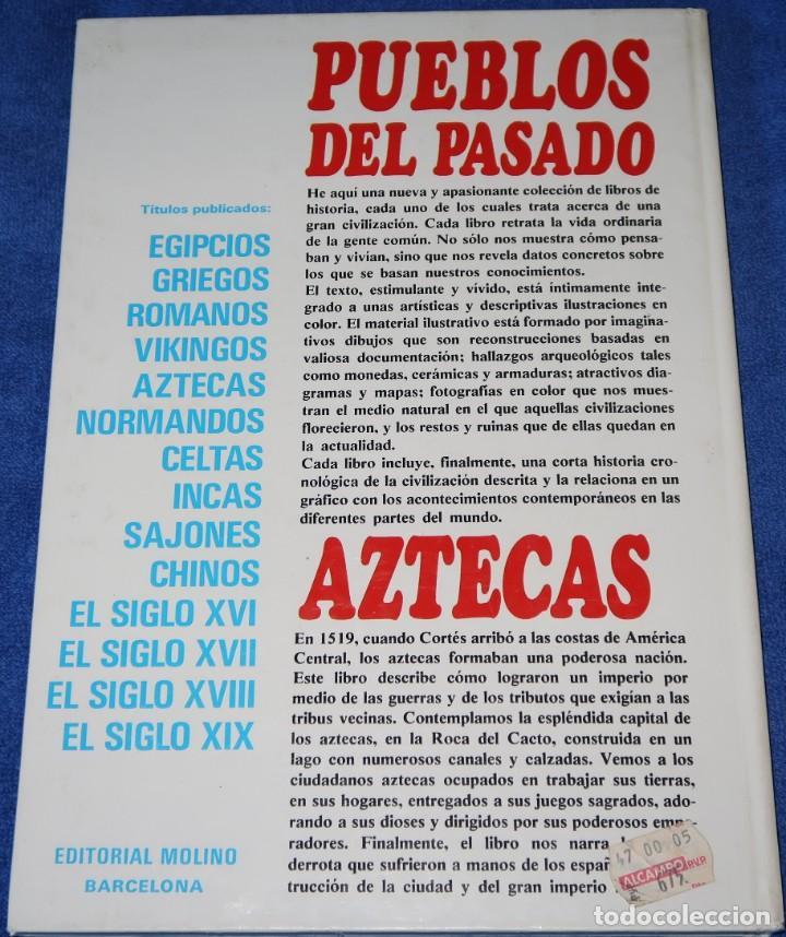 Libros de segunda mano: Aztecas - Pueblos del pasado - Editorial Molino (1979) - Foto 6 - 195154530