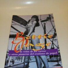 Libros de segunda mano: BETTIE PAGE, ISABEL ANDRADE. Lote 195154542