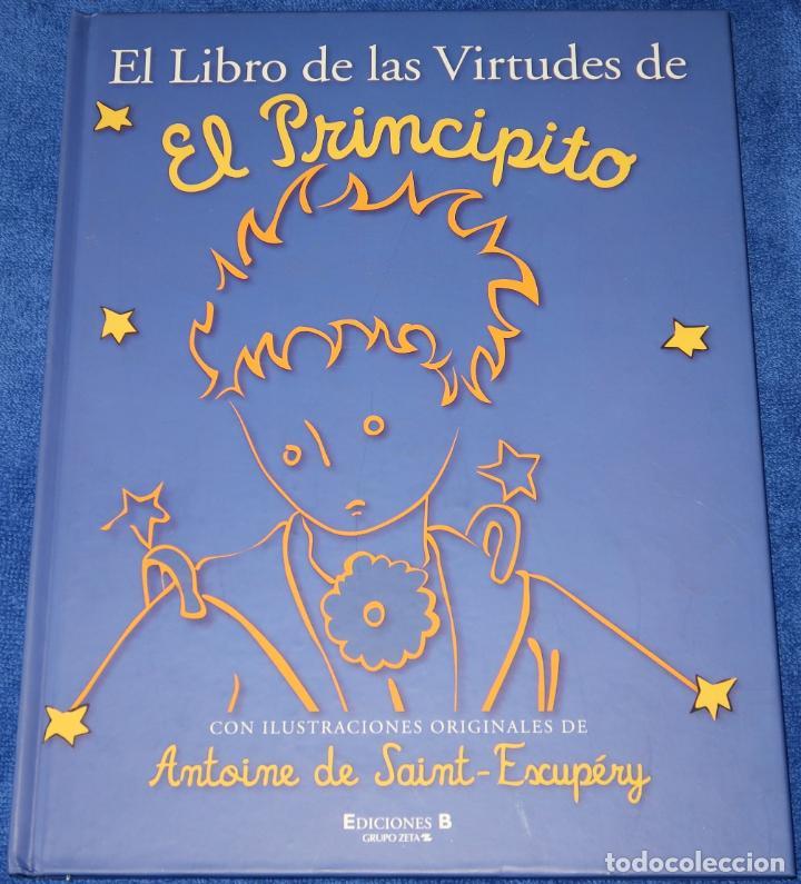 EL LIBRO DE LAS VIRTUDES DE EL PRINCIPITO - EDICIONES B (2010) (Libros de Segunda Mano - Literatura Infantil y Juvenil - Otros)