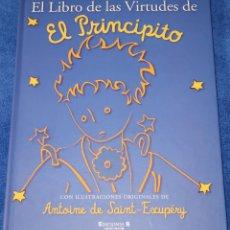 Libros de segunda mano: EL LIBRO DE LAS VIRTUDES DE EL PRINCIPITO - EDICIONES B (2010). Lote 195154802