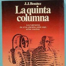 Libros de segunda mano: LMV - LA QUINTA COLUMNA. (LOS HUMANOIDES 2). J. J. BENITEZ. PLANETA 1990. Lote 195160097