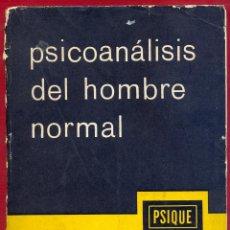 Libros de segunda mano: PSICOANALISIS DEL HOMBRE NORMAL GUSTAVE RICHARD EDITORIAL PSIQUE 204 PAG AÑO 1963 LE3206. Lote 195161725