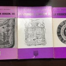 Libros de segunda mano: LA MASONERÍA EN ARAGON FERRER BENIMELI COLECCION ARAGON. Lote 195164401