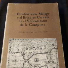 Libros de segunda mano: ESTUDIOS SOBRE MÁLAGA Y EL REINO DE GRANADA EN EL V CENTENARIO DE LA CONQUISTA. JOSÉ ENRIQUE LÓPEZ... Lote 195165961