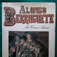 Libros de segunda mano: ALONSO BERRUGUETE ESCULTOR LIBRO ARTE. Lote 195166806