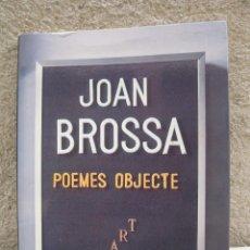 Libros de segunda mano: POEMES OBJECTE - JOAN BROSSA - SERVICIOS EDITORIALES - AÑO 1978.. Lote 195178247