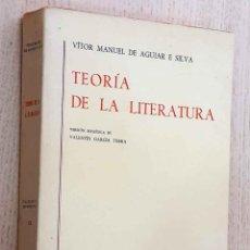 Libros de segunda mano: TEORÍA DE LA LITERATURA - DE AGUIAR E SILVA, VITOR MANUEL. Lote 195178572