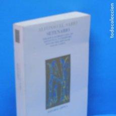 Libros de segunda mano: SETENARIO.- ALFONSO EL SABIO. Lote 195179301