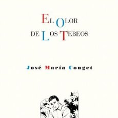 Libros de segunda mano: EL OLOR DE LOS TEBEOS. Lote 195180350