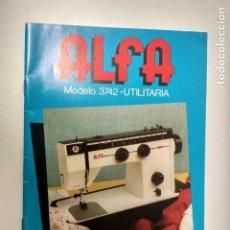 Libros de segunda mano: ANTIGUO MANUAL DE INSTRUCCIONES MAQUINAS DE COSER ALFA. Lote 195184412