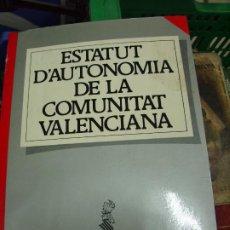 Libros de segunda mano: ESTATUT D'AUTONOMIA DE LA COMUNITAT VALENCIANA. 1983. L.17025-187. Lote 195187486