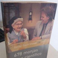 Libros de segunda mano: 678 MONJAS Y UN CIENTÍFICO - SNOWDON, DOCTOR DAVID. Lote 195190943