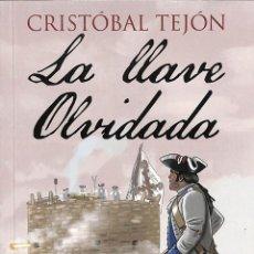 Libros de segunda mano: LA LLAVE OLVIDADA - CRISTÓBAL TEJÓN ÁLVAREZ - EDITORIAL ALHULIA HISTORIA. Lote 195192411