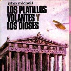 Libros de segunda mano: LOS PLATILLOS VOLANTES Y LOS DIOSES - JOHN MICHELL - POMAIRE. Lote 195192450