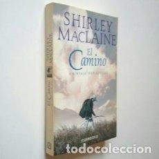 Libros de segunda mano: EL CAMINO. SHIRLEY MACLAINE. Lote 195193021