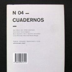 Libros de segunda mano: N 04 CUADERNOS – VV. AA. (PATI NÚÑEZ, DAVID RUIZ, ENRIC AGUILERA, LUIS MORILLAS...) 2009. Lote 195195840