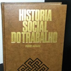 Libros de segunda mano: HISTÓRIA SOCIAL DO TRABALHO DE PIERRE JACCARD. Lote 195195852