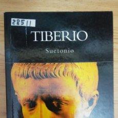 Libros de segunda mano: 28511 - TIBERIO - POR SEUTONIMO - COL HISTORIA NATHIONAL GEOGRAPHIC - AÑO 2004. Lote 195199071