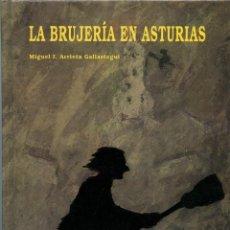 Libros de segunda mano: MIGUEL I. ARRIETA GALLASTEGUI. LA BRUJERÍA EN ASTURIAS. ED. EDICIONES TREA. GIJÓN. 1995. PP. 152. Lote 195199252