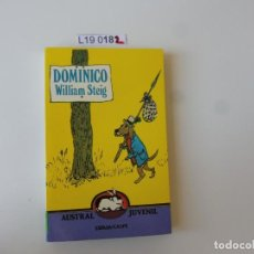 Libros de segunda mano: DOMINICO. WILLIAM STEIG.ESPASA 1986. Lote 195201632