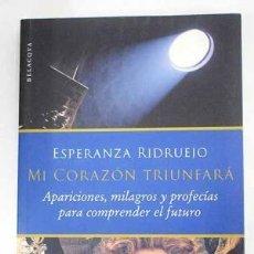 Libros de segunda mano: MI CORAZÓN TRIUNFARÁ. ESPERANZA RIDRUEJO. Lote 195210646