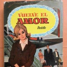 Libros de segunda mano: COLECCIÓN DALIA. VUELVE EL AMOR, BRUGUERA 1962. Lote 195213923
