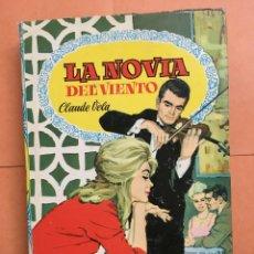 Libros de segunda mano: COLECCIÓN DALIA. LA NOVIA DEL VIENTO, BRUGUERA 1962. Lote 195214081