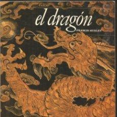 Libros de segunda mano: FRANCIS HUXLEY. EL DRAGON. DEBATE. Lote 195220458