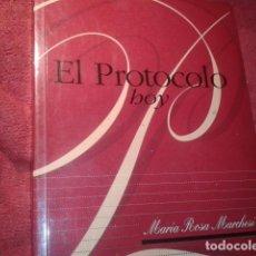 Libros de segunda mano: EL PROTOCOLO HOY. Lote 195223173
